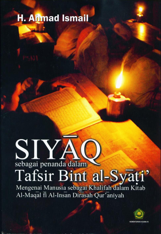 Siyaq sebagai penanda dalam Tafsir Bint al-Syati Mengenai Manusia sebagai Khalifah dalam Kitab Al-Maqal Fi Al-Insan Dirasah Qurániyah